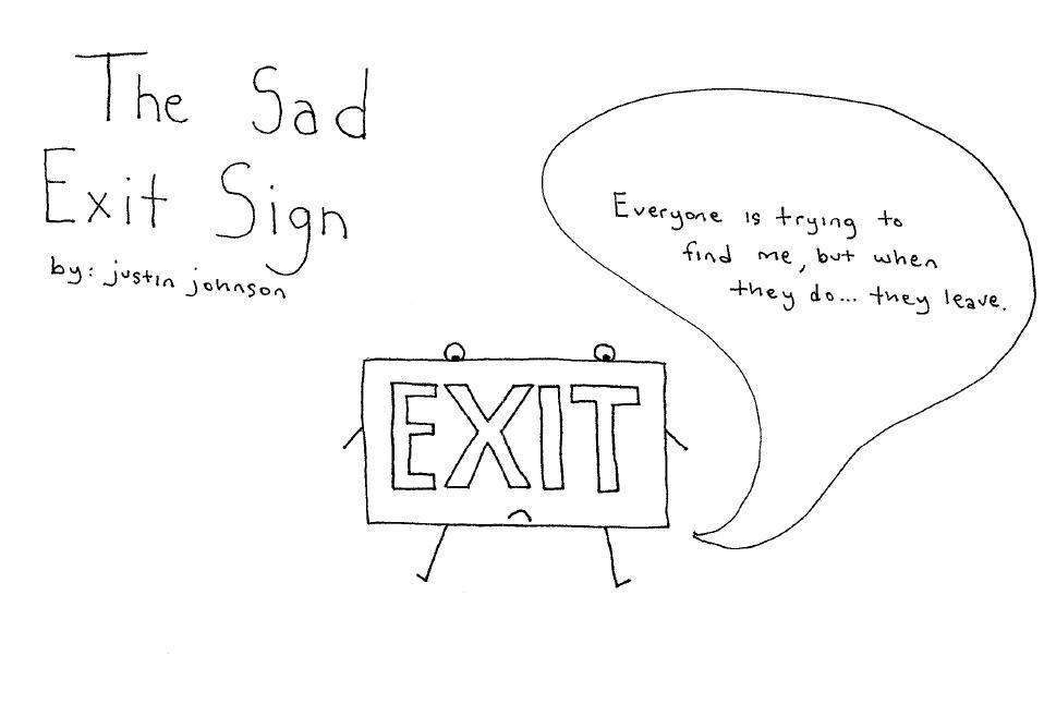 Cartoon: The Sad Exit Sign by Justin J. Johnson