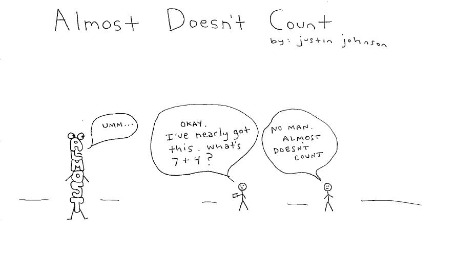 Almost Doesn't Count by Justin J Johnson