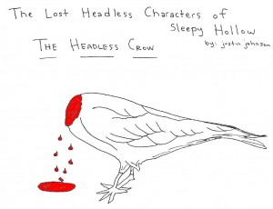Lost Headless Characters of Sleepy Hollow - Headless Crow