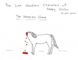 Lost Headless Characters of Sleepy Hollow - Headless Horse