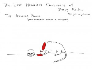 Lost Headless Characters of Sleepy Hollow - Headless Mouse