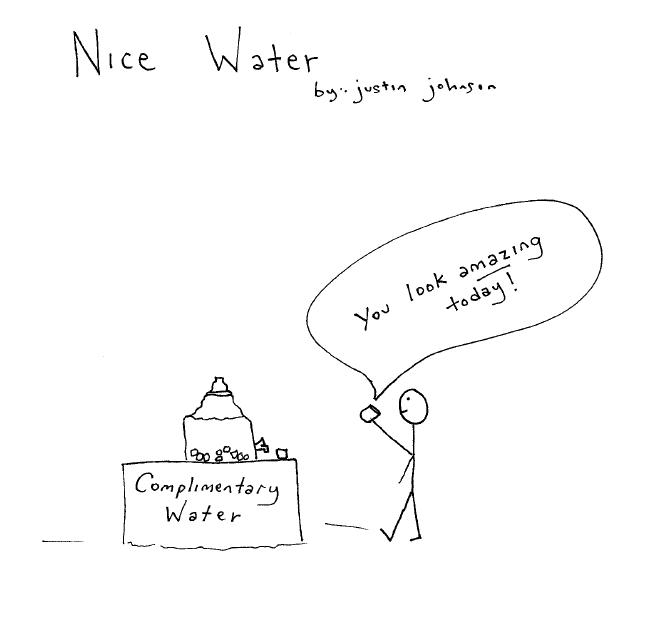 Complimentary Water - Cartoon by Comedian Justin J. Johnson