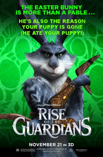 Rise of the Guardians - Easter Bunny Ate Your Puppy!