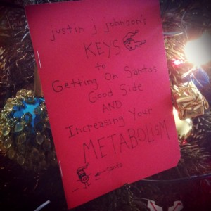 Justin J. Johnson's KEYS to Getting on Santa's Good Side AND Increasing Your Metabolism