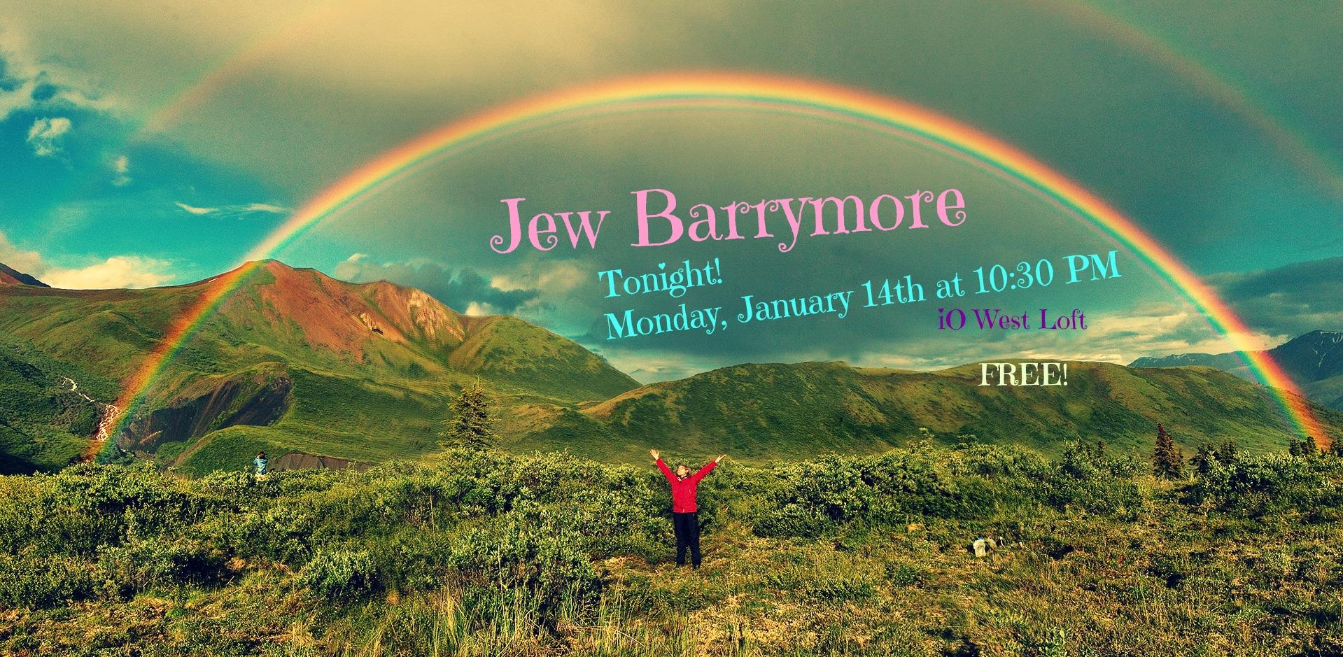 Jew Barrymore LIVE iO West
