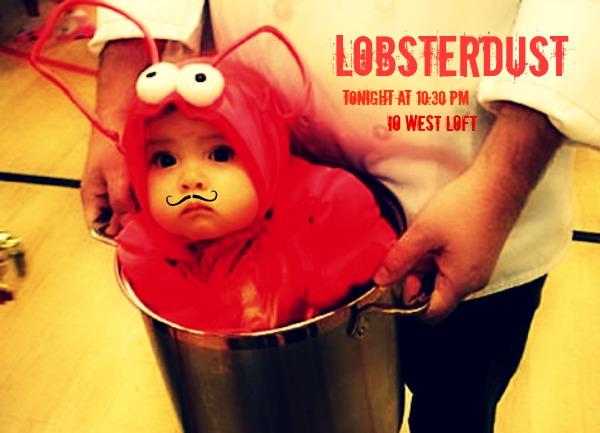 LobsterDust (Justin J. Johnson & Adam Karell) iO West Loft