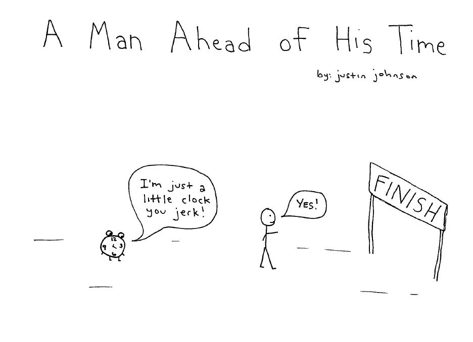 A Man Ahead of His Time Cartoon - Justin J. Johnson
