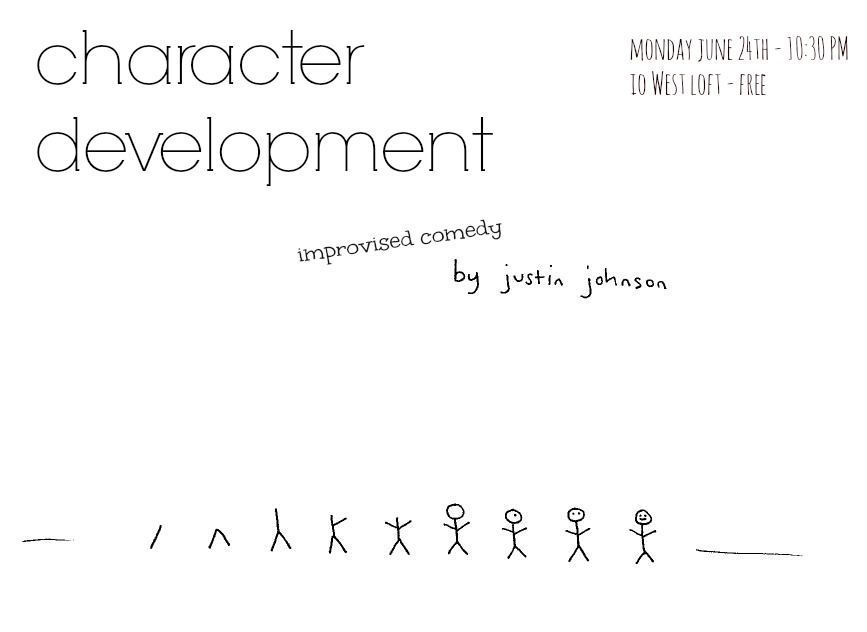 character development - justin j johnson - live improv comedy