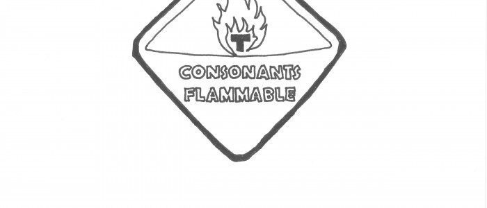 Warning Consonants Flammable Sign Cartoon by Justin J Johnson