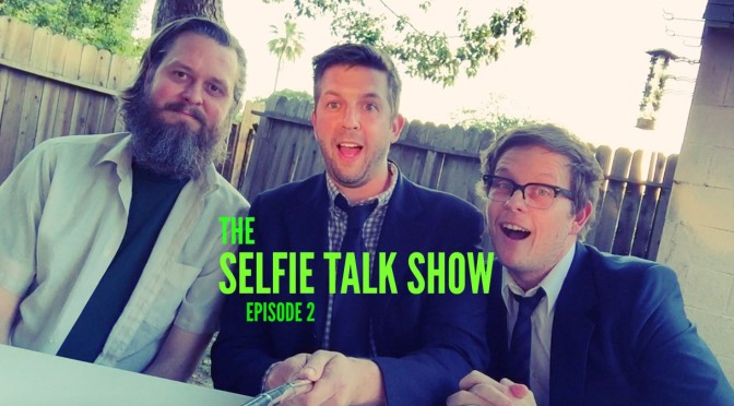 Ep2 of The Selfie Talk Show – Jared Leto, Chappie, Behn Fannin