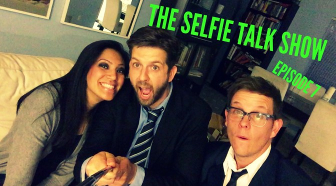 Episode 7 – The Selfie Talk Show – Aaron Hernandez, Tilda Swinton, Ben Carson and Monica Karell!