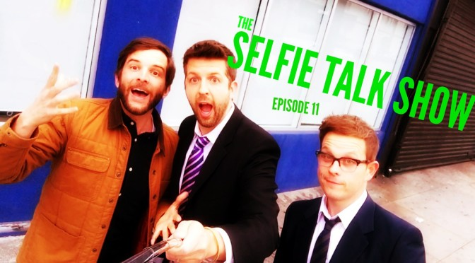Episode 11 – Selfie Talk Show – Mad Men, Dad Bods, and Dustin Sterling