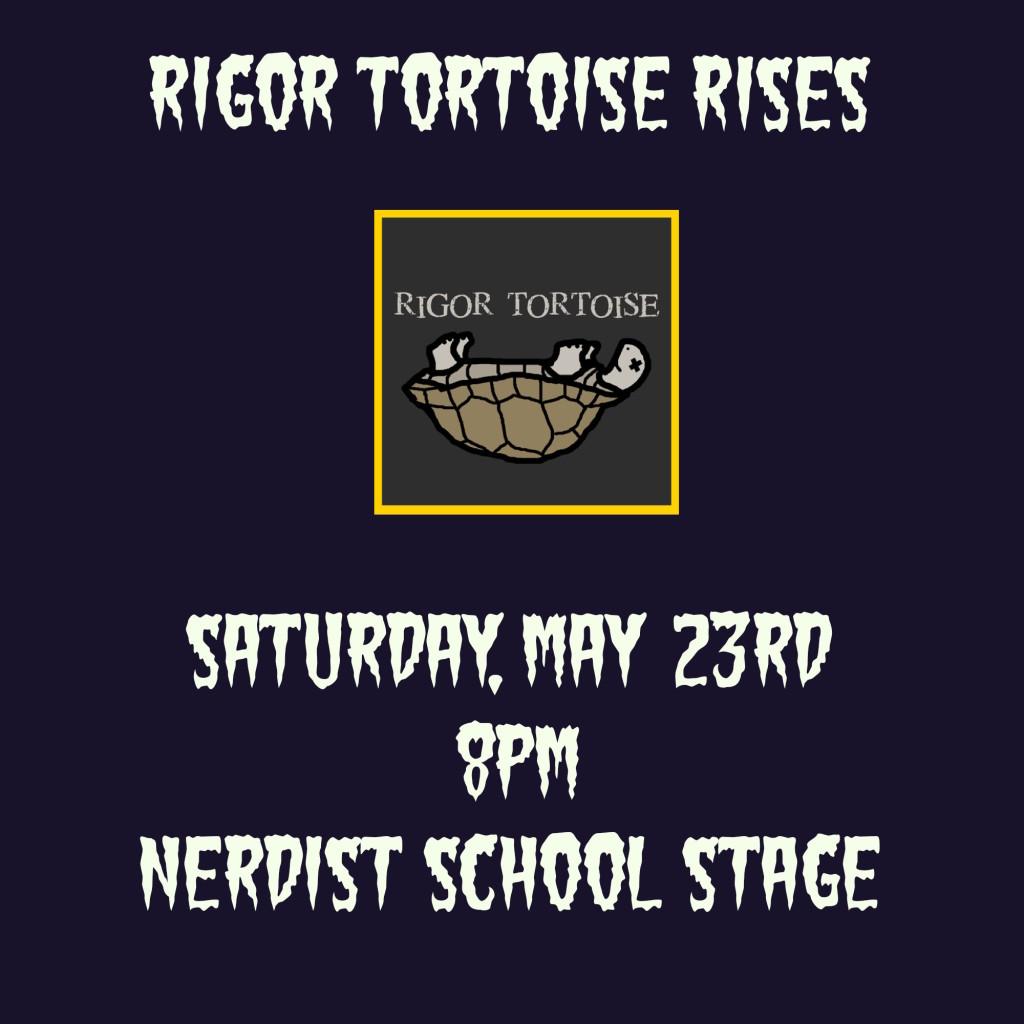 Rigor Tortoise RISES - Nerdist School Stage