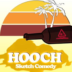 Hooch Nerdist Sketch Comedy