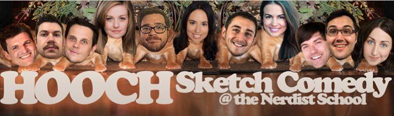 Hooch Sketch Comedy - Nerdist